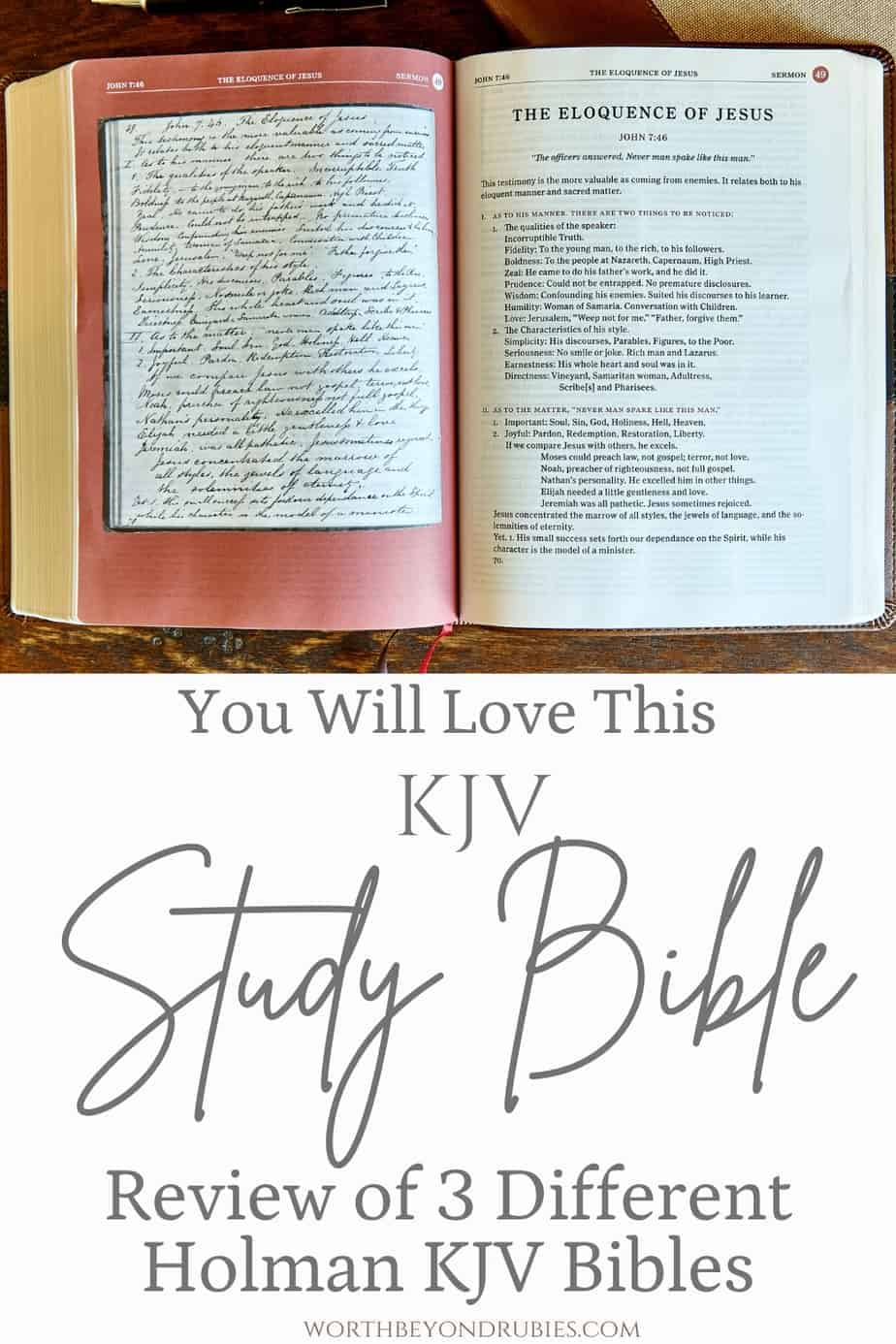 An image of the Holman KJV Study Bible opened up to a page and text that says You Will Love This KJV Study Bible - Review of 3 Different Holman KJV Bibles