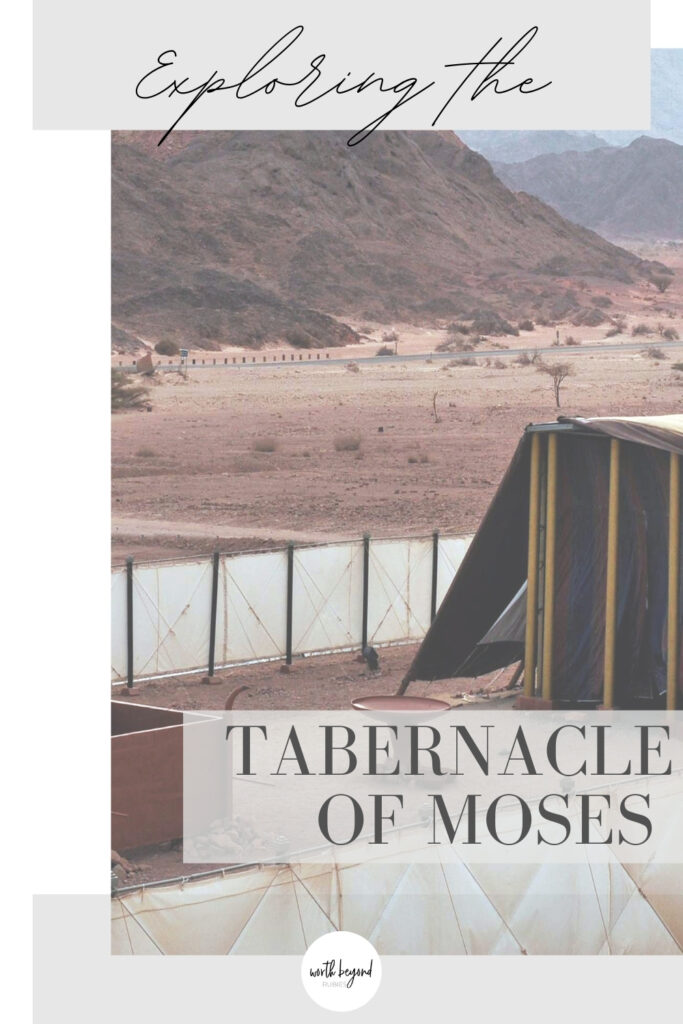 an image of the tabernacle of Moses and text that says Exploring the Tabernacle of Moses